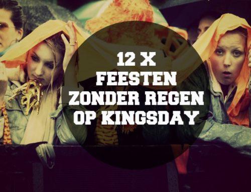 12 X FEESTEN ZONDER REGEN OP KINGSDAY