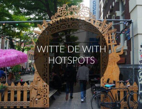 5 X TOFFE HOTSPOTS OP OF RONDOM DE ROTTERDAMSE WITTE DE WITHSTRAAT