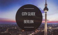 CITY GUIDE BERLIJN: 10 X DE LEUKSTE HOTSPOTS IN BERLIJN