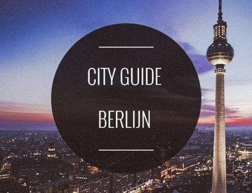 CITY GUIDE BERLIJN: 28 X DE TOFSTE HOTSPOTS IN BERLIJN OM TE ONTDEKKEN
